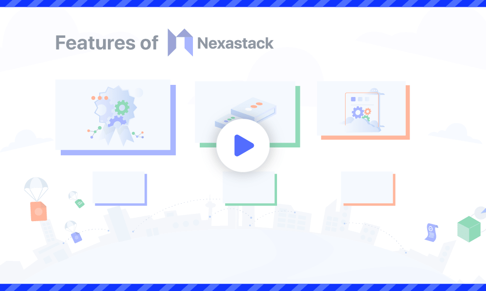 Get Know More About Nexastack Features