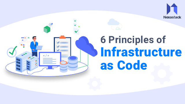 6 Principles of Infrastructure as Code